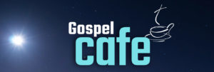 Gospel Cafe
